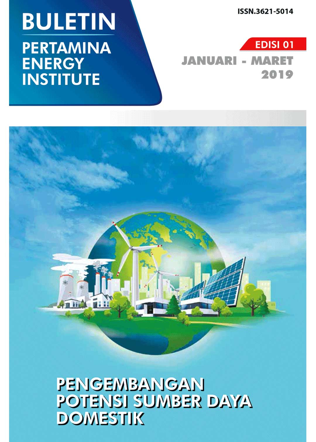 Pertamina Energy Institute - Edisi 01 (Januari - Maret 2019)