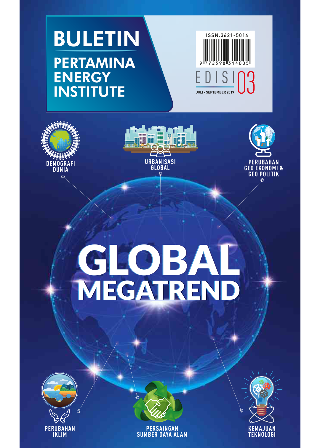 Pertamina Energy Institute - Edisi 03 (Juli - September 2019)