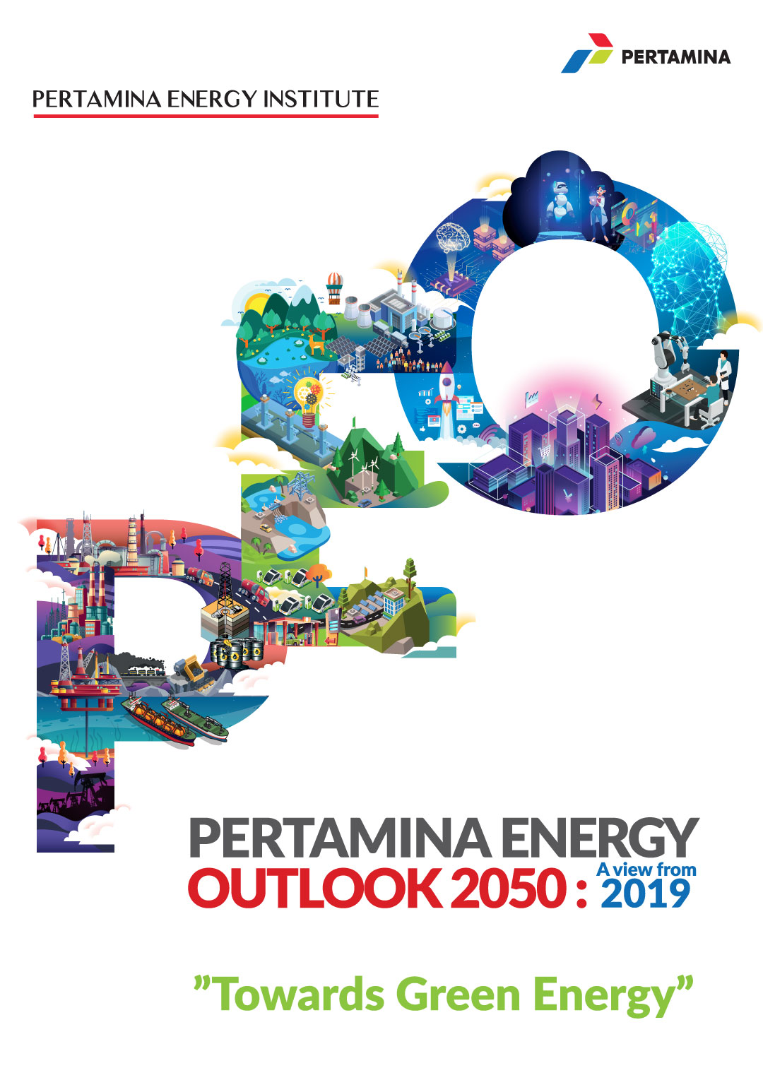 "BAB I: Pertamina Energi Outlook 2050: A View From 2019 ""Towards Green Energy"""