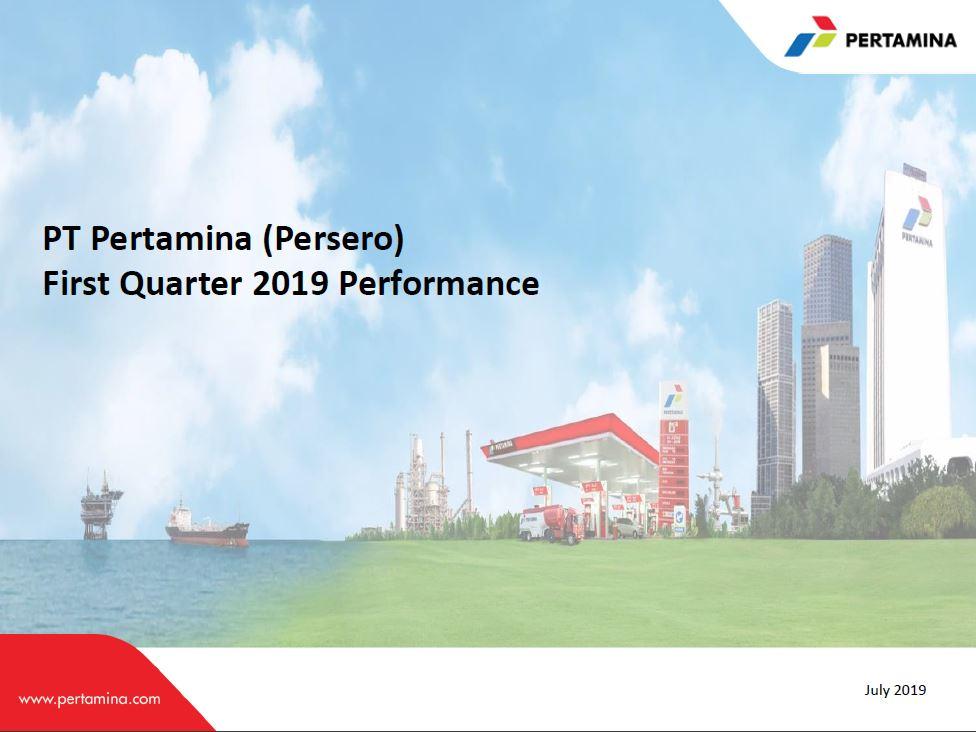 Pertamina Performance Q1 2019 Unaudited